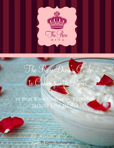 20 Best Rose Custards, Puddings & Jell-O Type Desserts E-Book