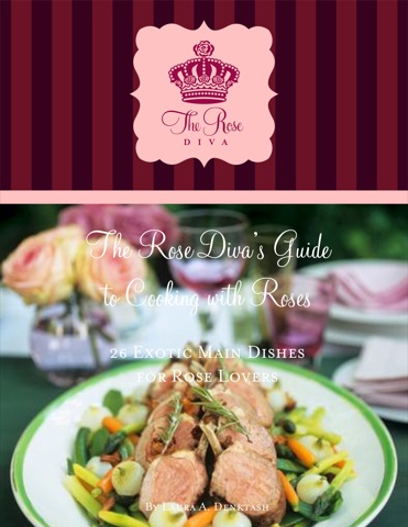 26 Exotic Main Dishes for Rose Lovers E-Book